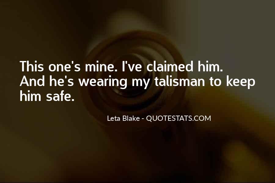 Keep Him Safe Quotes #1280173