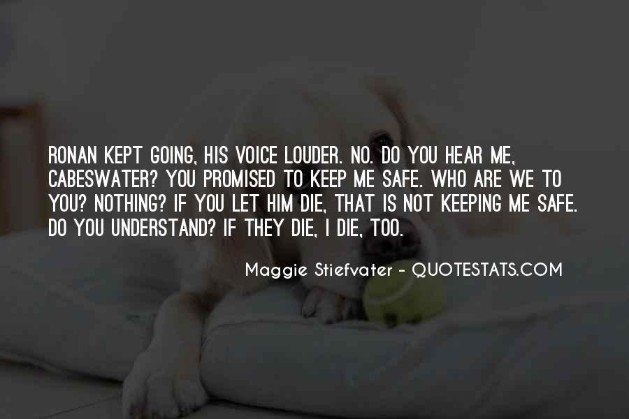 Keep Him Safe Quotes #1551565