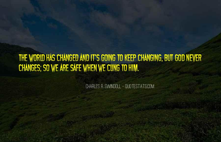 Keep Him Safe Quotes #1742734