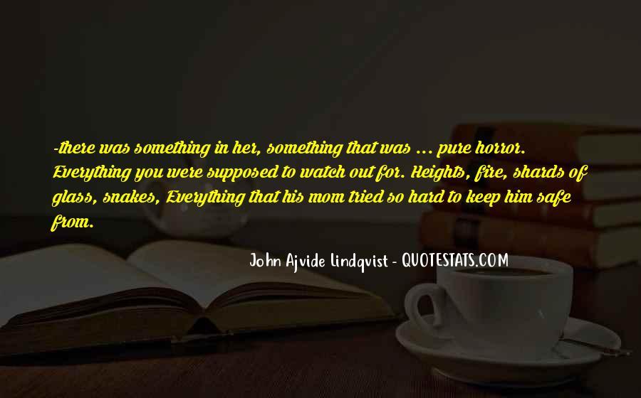 Keep Him Safe Quotes #1808182
