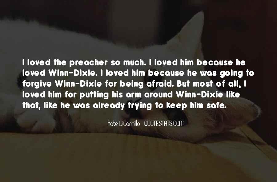 Keep Him Safe Quotes #38753