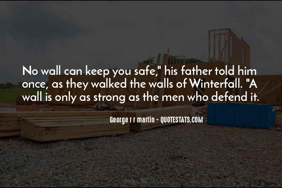 Keep Him Safe Quotes #728879