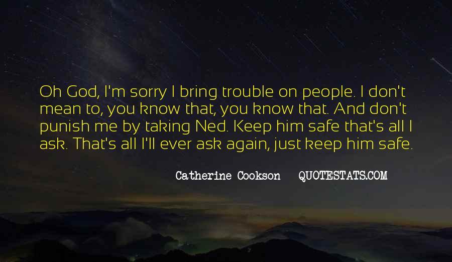 Keep Him Safe Quotes #890506