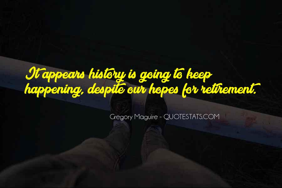 Keep Hopes Up Quotes #729346