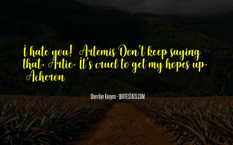 Keep Hopes Up Quotes #775948