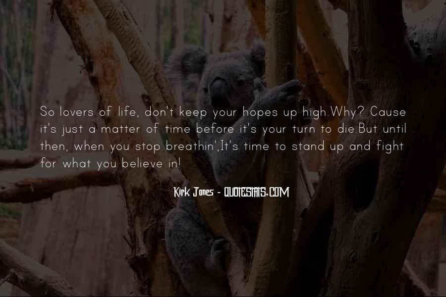 Keep Hopes Up Quotes #951161