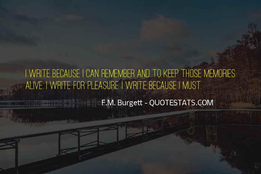Keep Memories Alive Quotes #122037