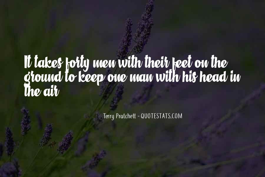 Keep My Feet On The Ground Quotes #1012302