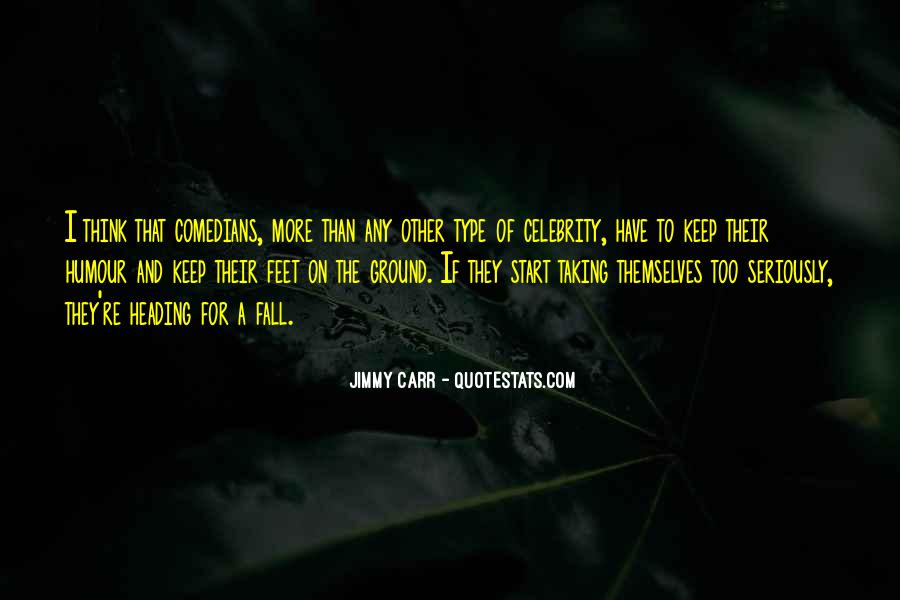 Keep My Feet On The Ground Quotes #1340257