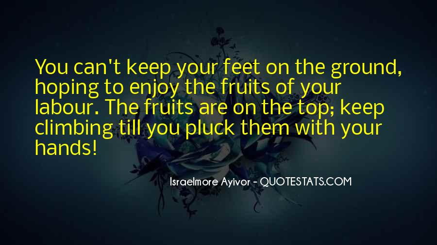 Keep My Feet On The Ground Quotes #162675