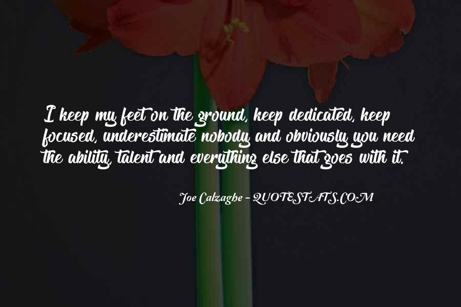 Keep My Feet On The Ground Quotes #1684900
