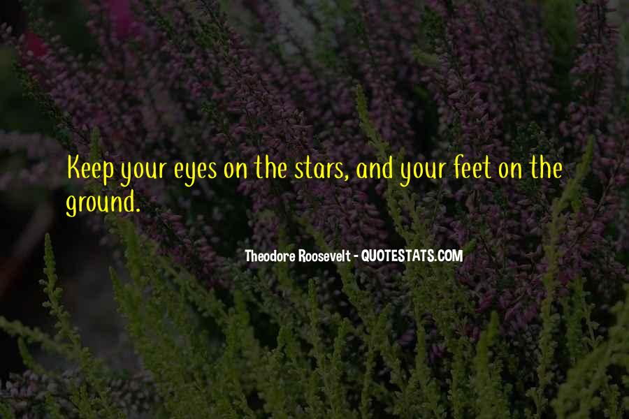 Keep My Feet On The Ground Quotes #794583