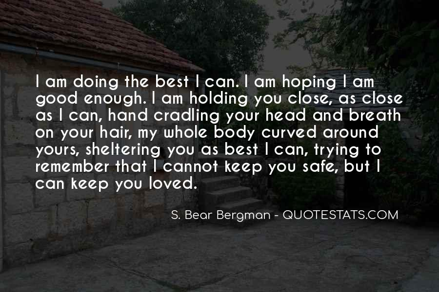 Keep My Love Safe Quotes #1273422