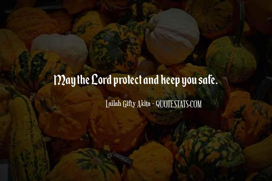 Keep My Love Safe Quotes #1502084