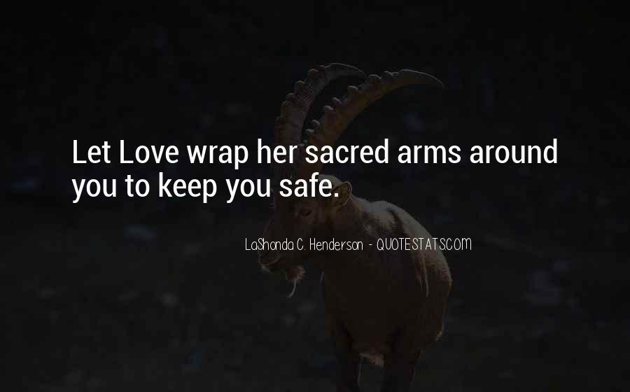 Keep My Love Safe Quotes #201186