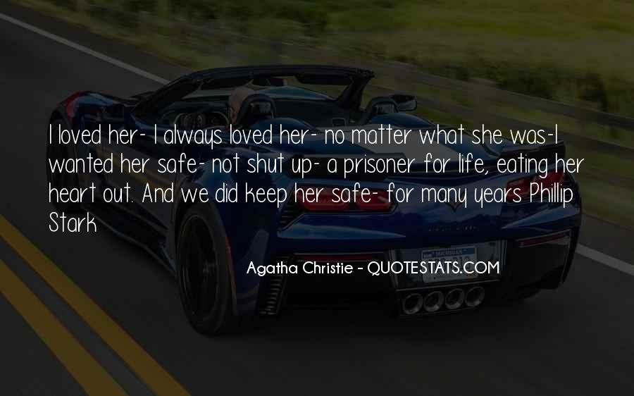 Keep My Love Safe Quotes #379250