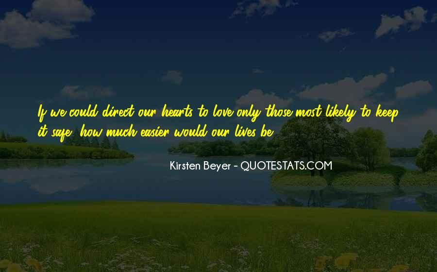 Keep My Love Safe Quotes #522213
