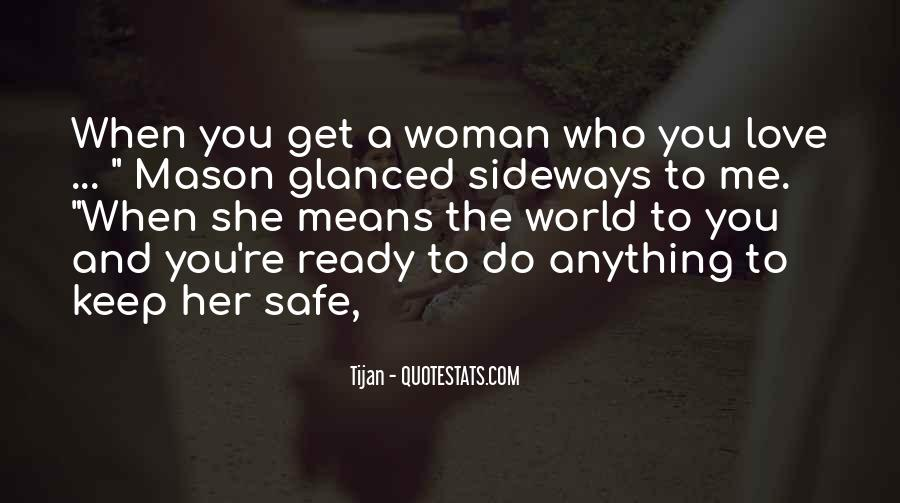 Keep My Love Safe Quotes #810564