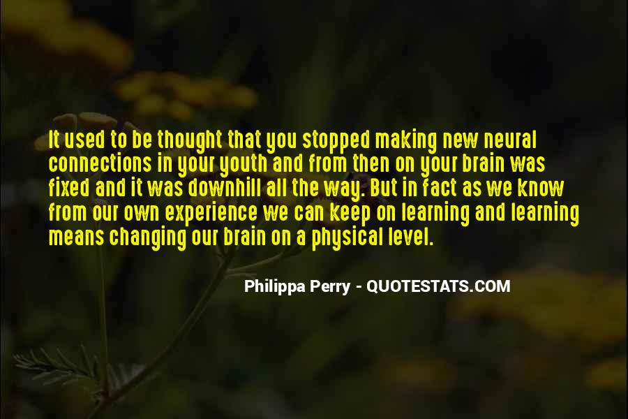 Keep On Learning Quotes #1425556