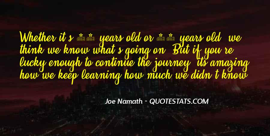 Keep On Learning Quotes #1467862