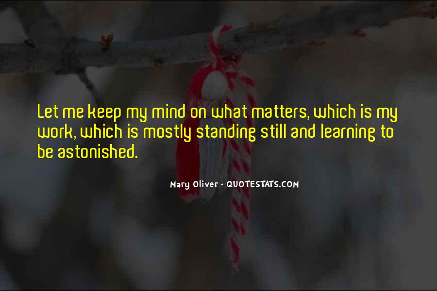 Keep On Learning Quotes #1487996
