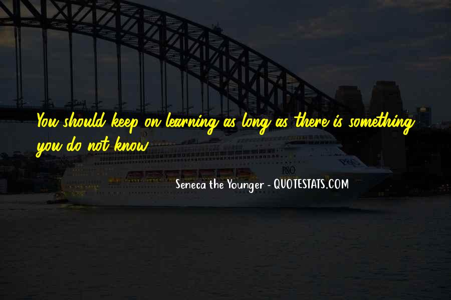 Keep On Learning Quotes #626946
