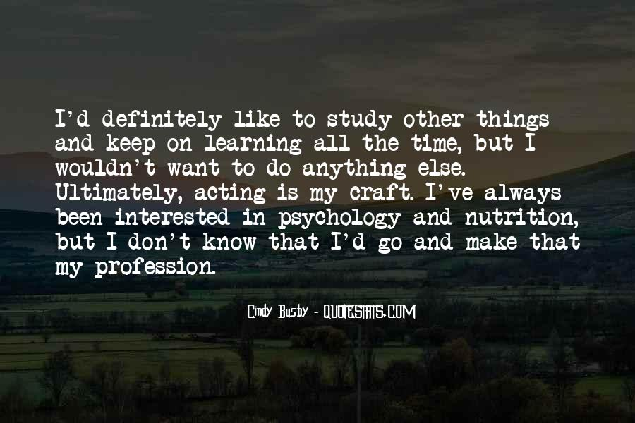 Keep On Learning Quotes #929465