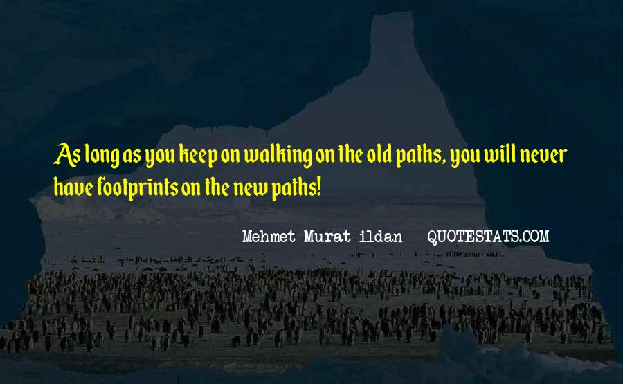 Keep On Walking Quotes #1005353