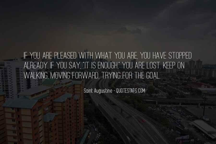 Keep On Walking Quotes #1019120