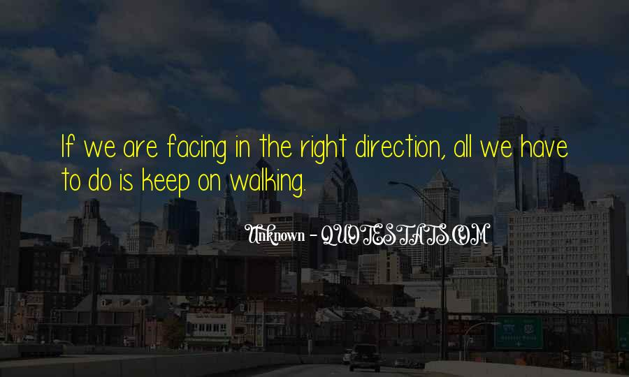Keep On Walking Quotes #1115829