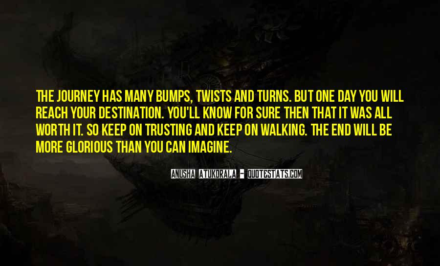 Keep On Walking Quotes #1534961