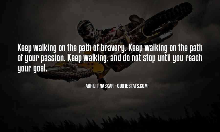 Keep On Walking Quotes #1790826