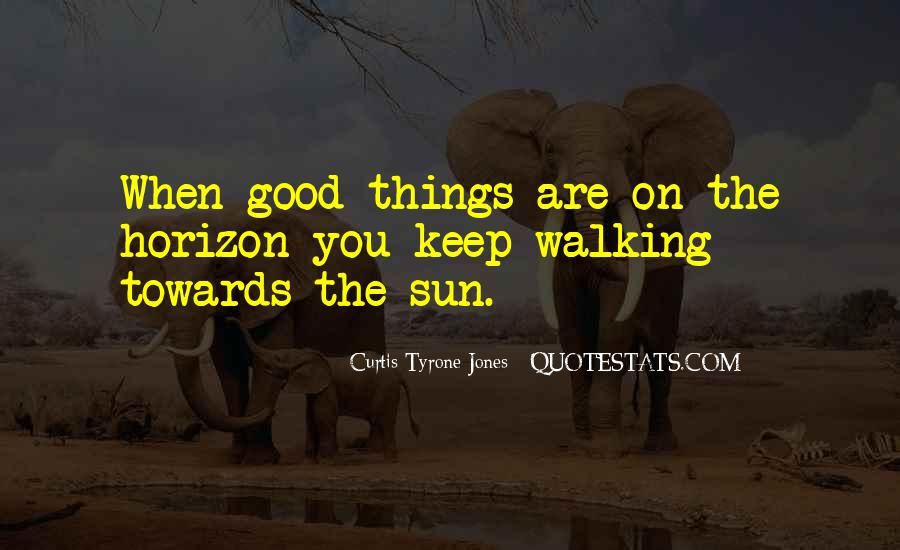 Keep On Walking Quotes #319391