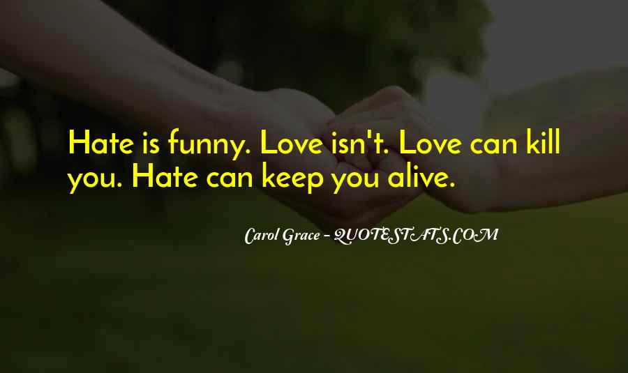 Keep Our Love Alive Quotes #162346