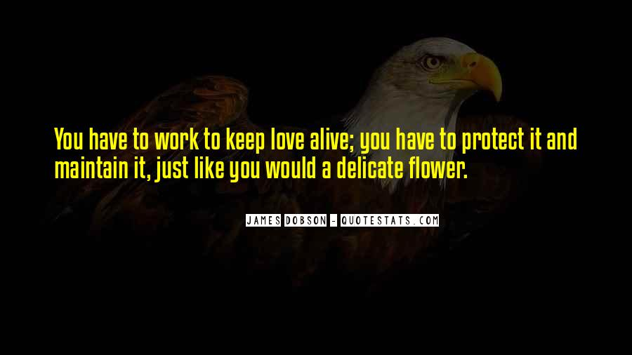 Keep Our Love Alive Quotes #189012