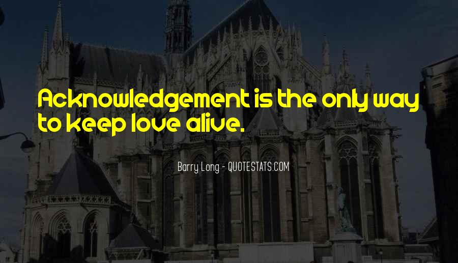 Keep Our Love Alive Quotes #77726