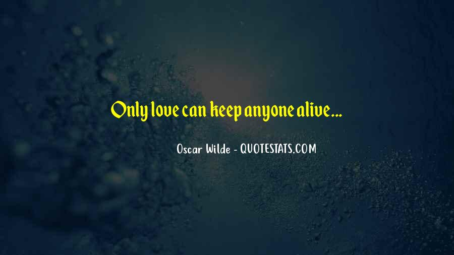 Keep Our Love Alive Quotes #793270