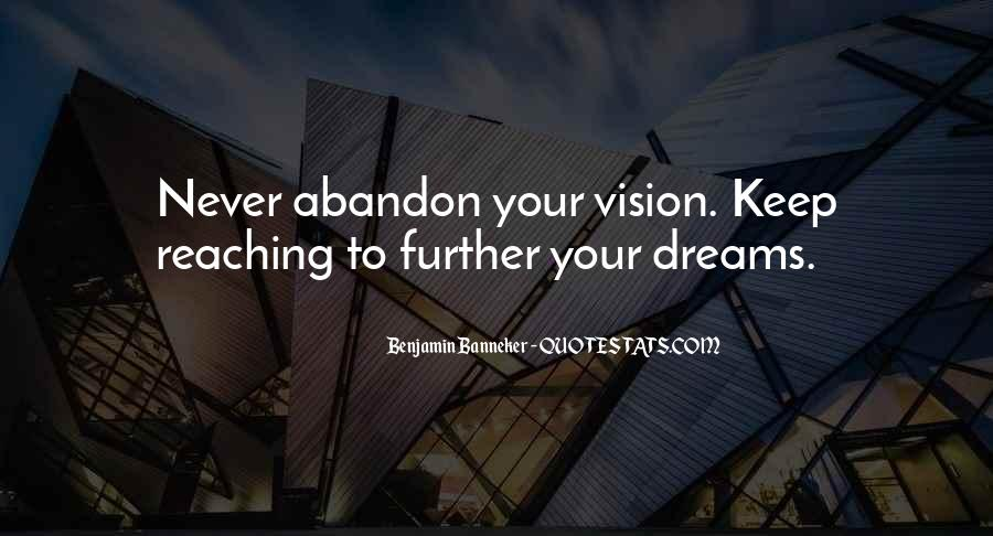 Keep Reaching For Your Dreams Quotes #1347274