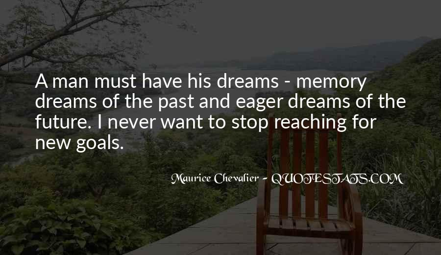 Keep Reaching For Your Dreams Quotes #1381490