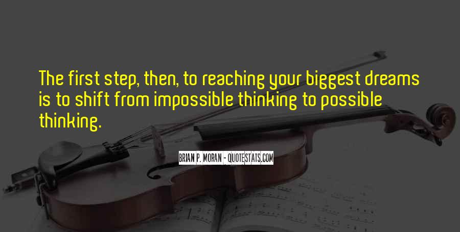 Keep Reaching For Your Dreams Quotes #1487923