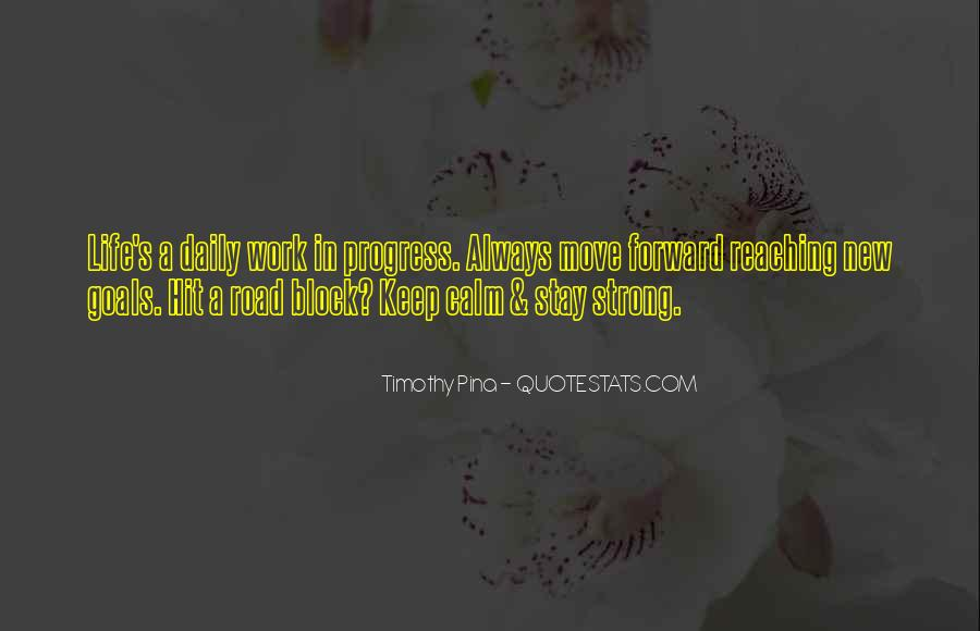 Keep Reaching For Your Goals Quotes #278346