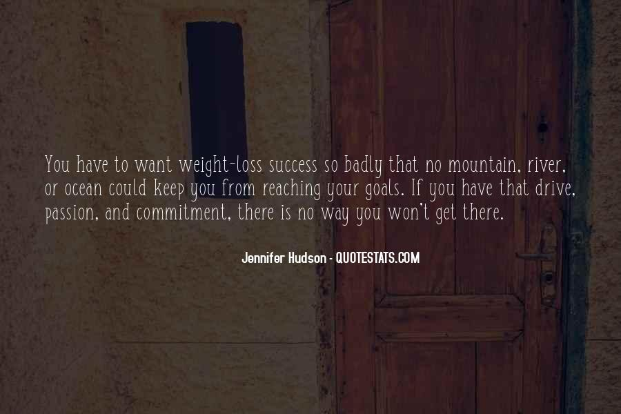 Keep Reaching For Your Goals Quotes #462761