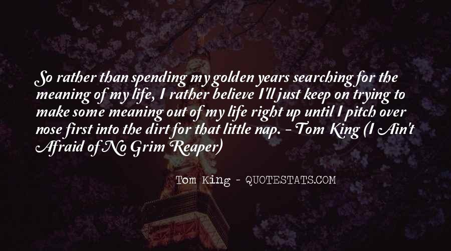 Keep Searching Quotes #1065854