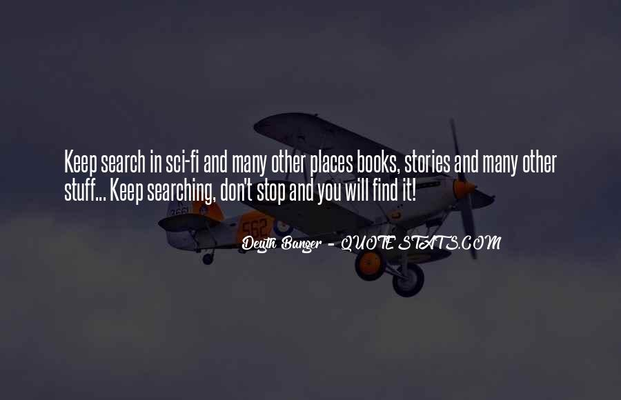 Keep Searching Quotes #1387068