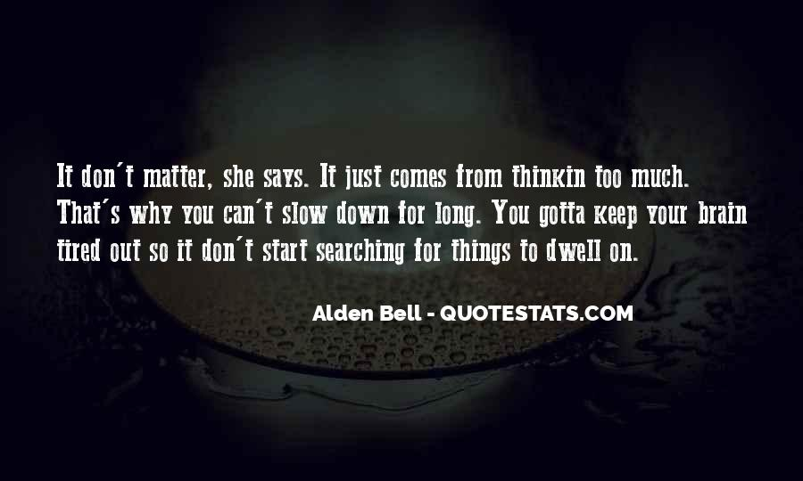 Keep Searching Quotes #1526426