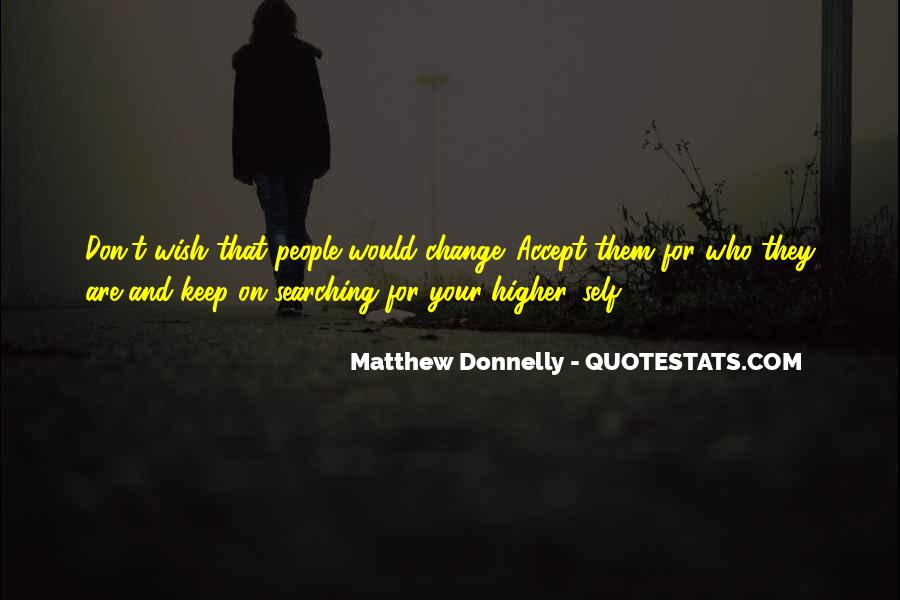 Keep Searching Quotes #1584037