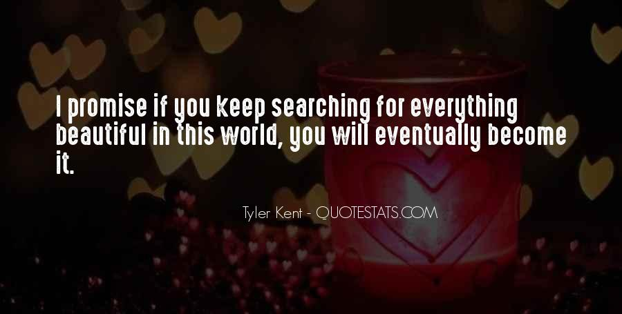 Keep Searching Quotes #1865306