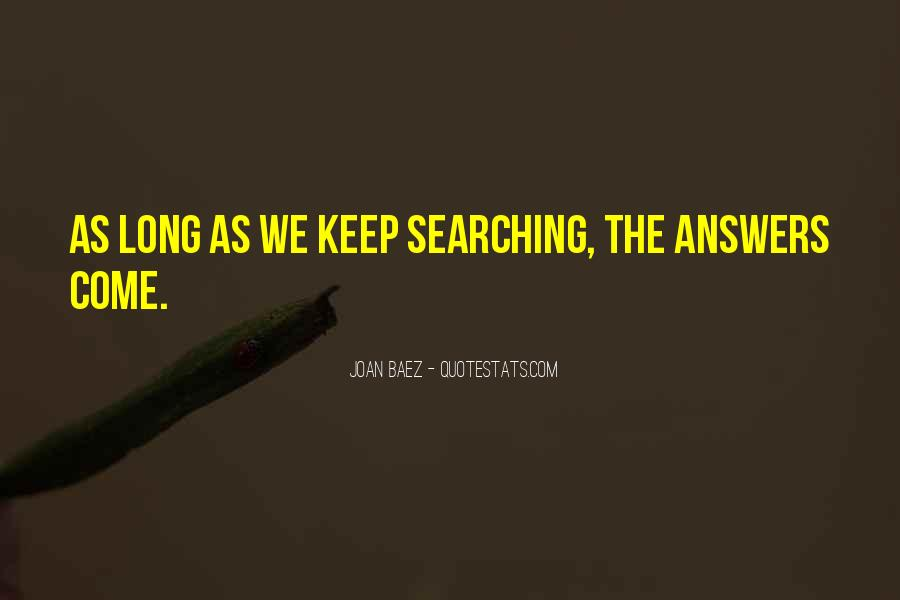 Keep Searching Quotes #353633