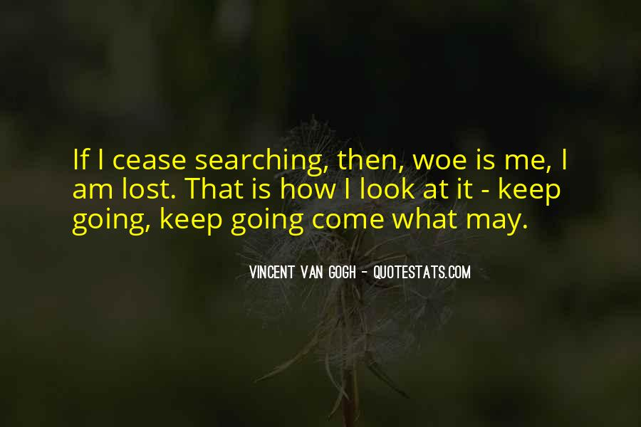 Keep Searching Quotes #771121