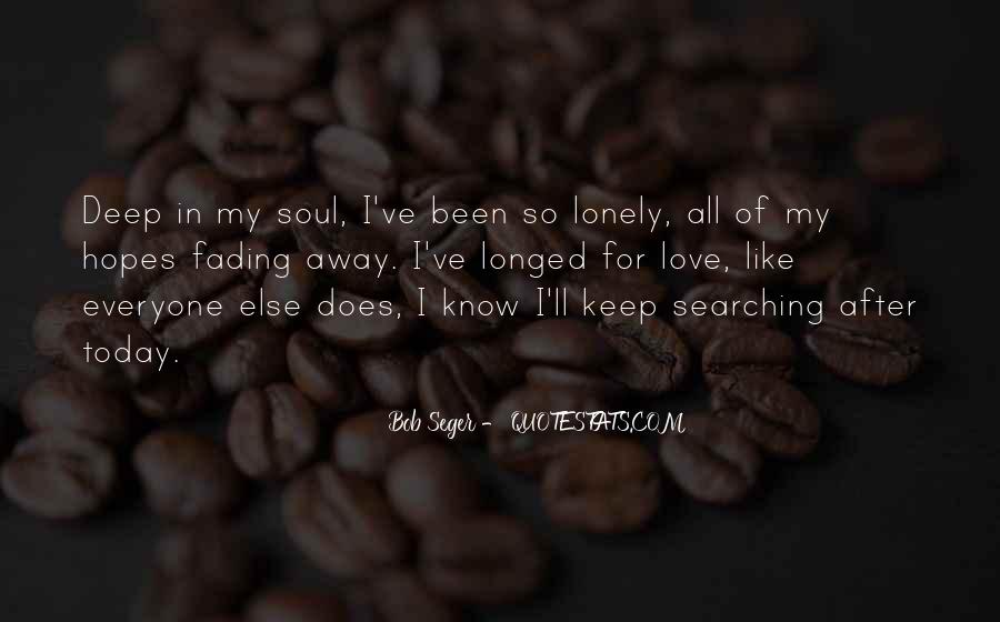 Keep Searching Quotes #972490